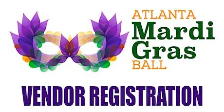 Atlanta Mardi Gras Ball 2020 - Vendor Registration - Ninth Annual  tickets