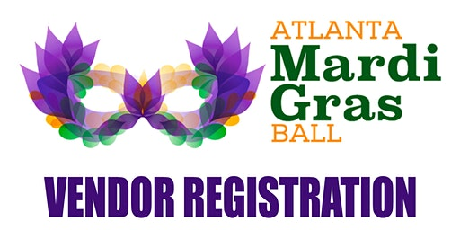Atlanta Mardi Gras Ball 2020 - Vendor Registration - Ninth Annual