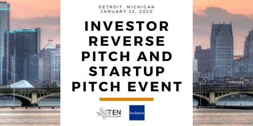 Detroit: TEN Capital Investor Reverse Pitch & Startup Pitch Event