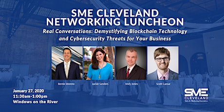 SME Cleveland: Demystifying Blockchain Technology and Cybersecurity Threats tickets
