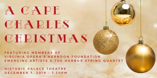 A Cape Charles Christmas: Virginia Opera & Harbor String Quartet