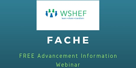 FACHE Advancement Information Session: January 8th tickets