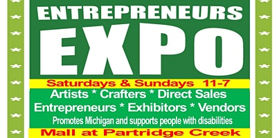 ENTREPRENEURS EXPO & Small Business MARKETPLACE - Mall at Partridge Creek