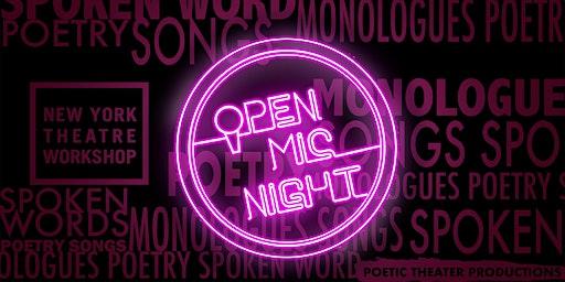 Open Mic Night @New York Theatre Workshop!