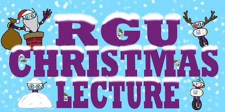 RGU Computing Christmas Lecture tickets