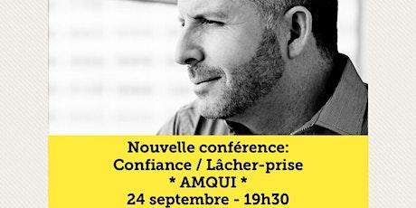 AMQUI - Confiance / Lâcher-prise 15$  tickets