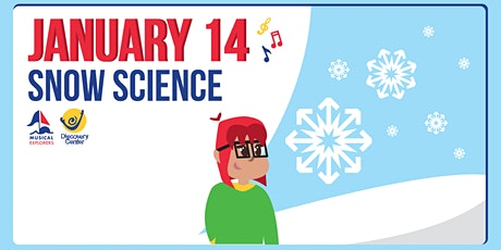 Musical Explorers: Snow Science tickets