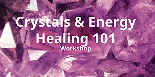 Crystal & Energy Healing 101