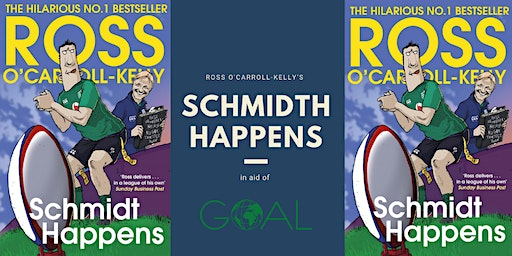 'Schmidt Happens' by Paul Howard aka Ross O'Carroll Kelly