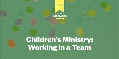 Children's Ministry: Working in a Team