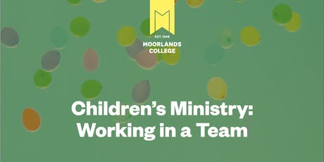 Children's Ministry: Working in a Team tickets