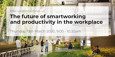 Seminar: The Future of Smartworking and Productivity in the Workplace tickets