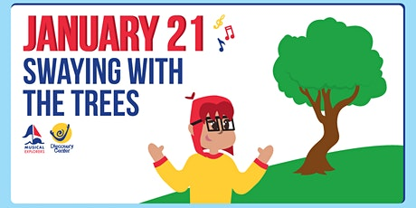 Musical Explorers: Swaying with the Trees tickets