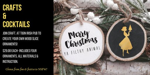 Crafts & Cocktails: Wood Slice Ornaments!