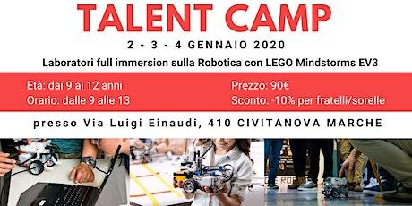 TALENT CAMP Civitanova -2-3-4 Gennaio - Robotica con LEGO Mindstorms EV3 biglietti