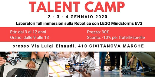 TALENT CAMP Civitanova -2-3-4 Gennaio - Robotica con LEGO Mindstorms EV3