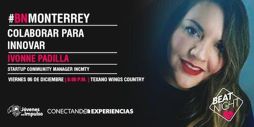 BeatNight Monterrey con Ivonne Padilla