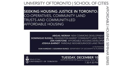 Seeking Housing Justice in Toronto: Co-operatives, Community Land Trusts, and Community-Led Affordable Housing tickets
