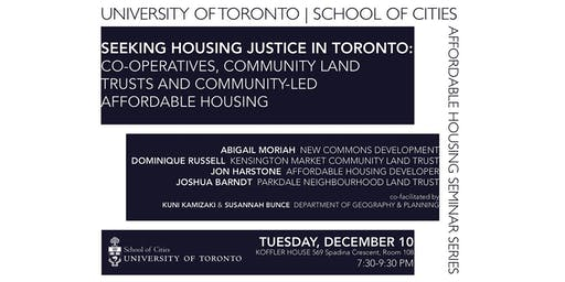 Seeking Housing Justice in Toronto: Co-operatives, Community Land Trusts, and Community-Led Affordable Housing