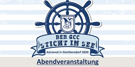 DER GCC STICHT IN SEE - Abendveranstaltung Tickets