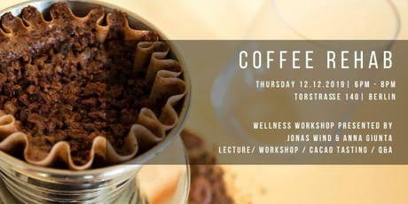 Coffee Rehab: Break Coffee Addiction and Discover Cacao tickets