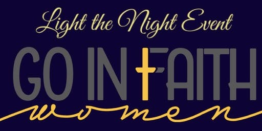 GO In Faith Women- Light The Night Event