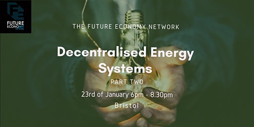 Decentralised Energy Systems Part 2: Bristol