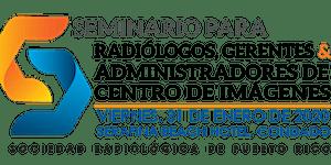 Seminario para Radiologos y Administradores Centros de...