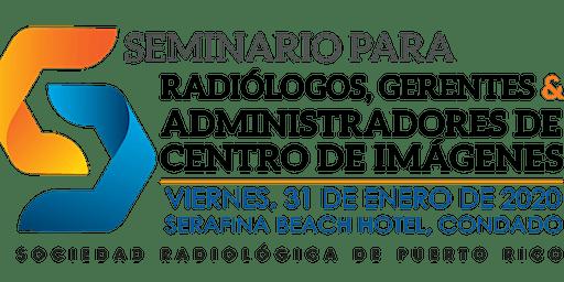Seminario para Radiologos y Administradores Centros de Imágenes 2020
