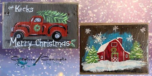 Christmas Truck or Barn Slate Paint Night