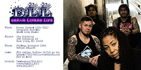 Dream Linked Life (DLL) @ The Delancey tickets