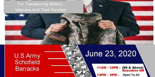 Schofield Barracks Transition Expo (Hiring Event & Business Expo)