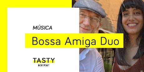 Música | Bossa Amiga duo bilhetes
