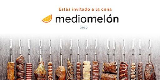 Cena | Medio Melón 2019