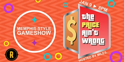 The Price Ain't Wrong: Memphis-Style Gameshow