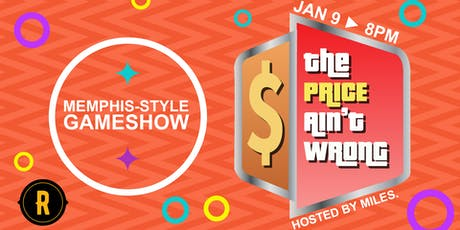 The Price Ain't Wrong: Memphis-Style Gameshow tickets