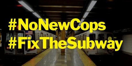 #NoNewCops #FixTheSubway Meeting tickets