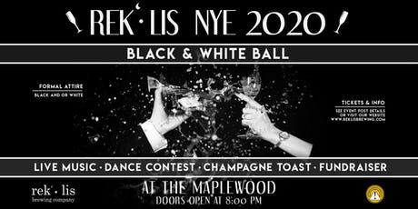 Maplewood's Rek'-lis New Year's Eve Black and White Ball  tickets