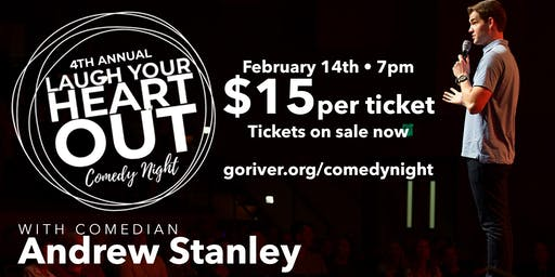 Laugh Your Heart Out w/ Andrew Stanley