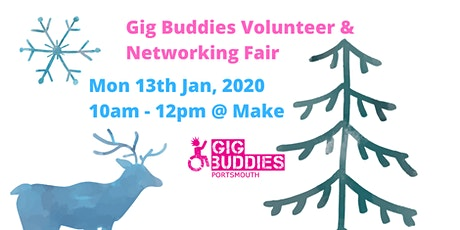 Volunteer and Networking Fair with Gig Buddies Portsmouth @ Make tickets