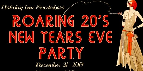 Holiday Inn Swedesboro - Roaring 20's New Year's Eve Party tickets