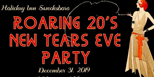 Holiday Inn Swedesboro - Roaring 20's New Year's Eve Party