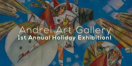 Andrei Art Gallery Holiday Show! tickets