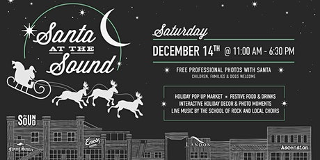 Santa At The Sound (Free Event) tickets