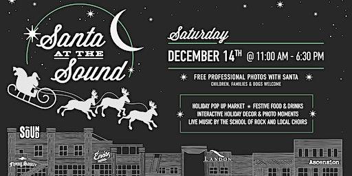 Santa At The Sound (Free Event)