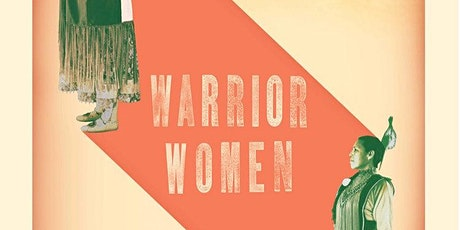 Film Screening of Warrior Women and Q&A with Danyelle Means (Oglala Lakota) tickets