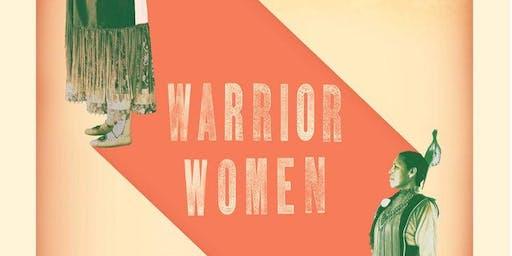 Film Screening of Warrior Women and Q&A with Danyelle Means (Oglala Lakota)