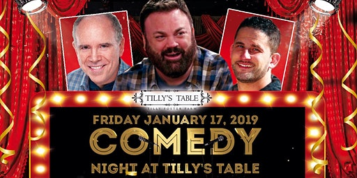 Stand Up Comedy Night at Tilly's Table!