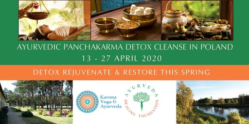 AYURVEDIC PANCHAKARMA CLEANSE & DETOX IN POLAND - APRIL 2020