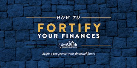 How to Fortify Your Finances - Little Rock tickets